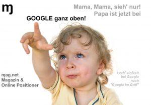 Online Kampagne Mama Papa ist jetzt bei Google ganz oben ɱ ɱag.net Magnet Magazin Online Positioner Google im Griff