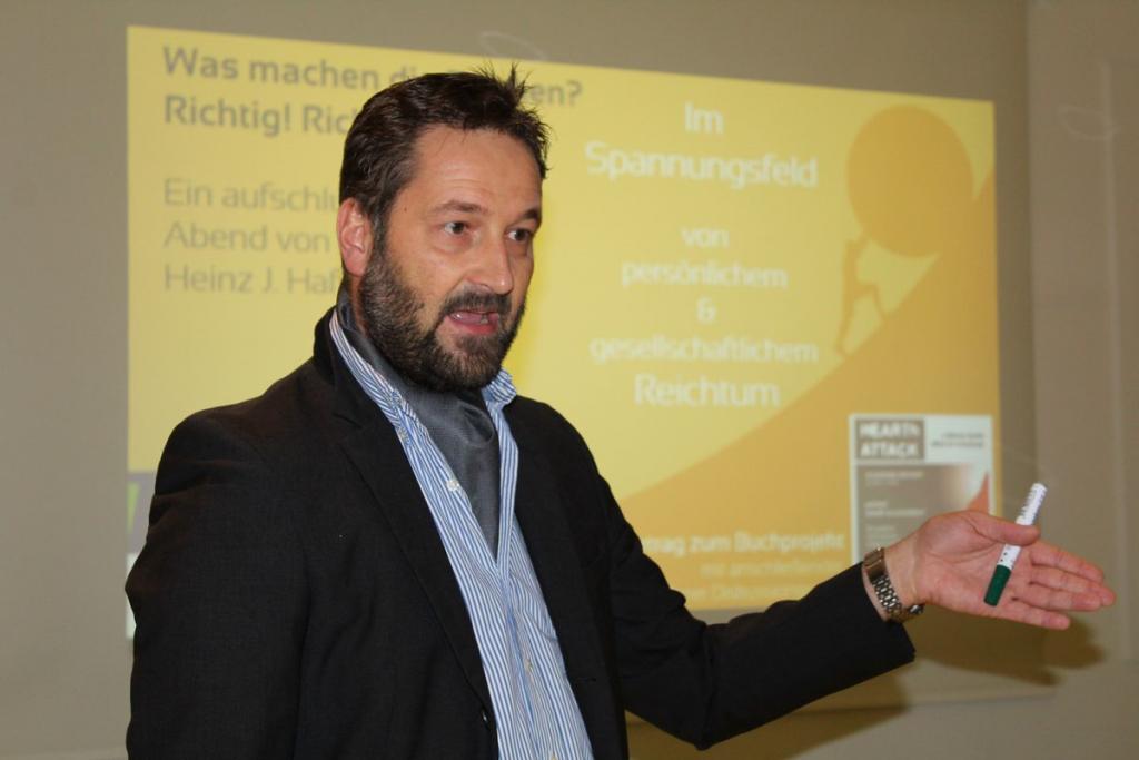 Heinz J Hafner Impulsvortrag Tagungshaus was machen die Reichen richtig richtig Buchprojekt HEARTh Attack